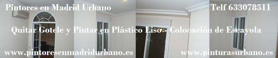 Quitar Gotele - Plastico Liso - Escayola