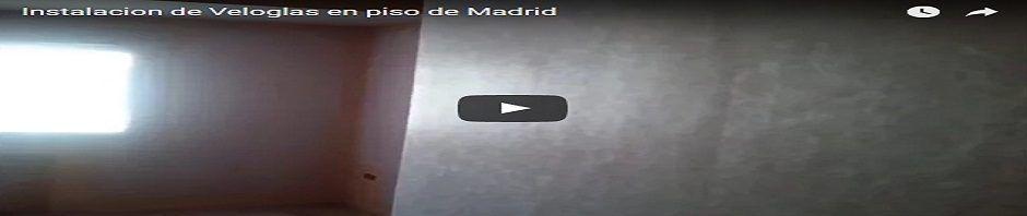 Instalacion de Veloglas en Madrid