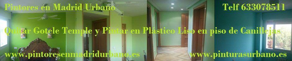 Banner quitar gotele y pintar en liso en Canillejas Pilar