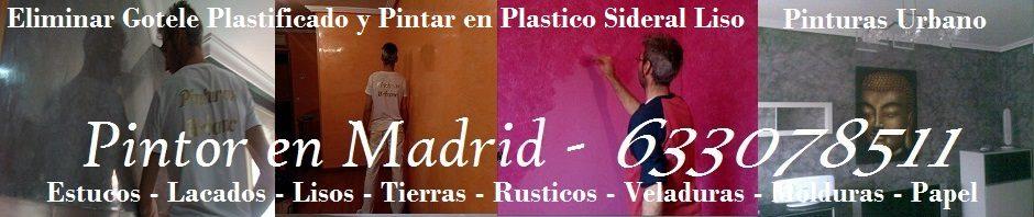 Quitar Gotele plastificado y pintar en plastico sideral liso